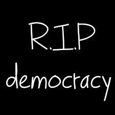 rip democrazy